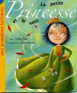 La petite princesse et le vent de Gilles Tibo Bymelm