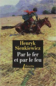 Par le fer et par le feu - Henryk Sienkiewiez