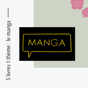 le manga - livres - bymelm
