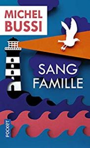 sang Famille De Michel Bussi - Livre