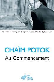 Chaïm Potok - au commencement - Livre