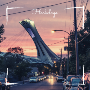 Hochelaga Montréal